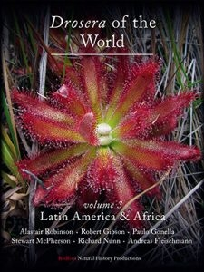Drosera of the World, Volume III: Latin America and Africa